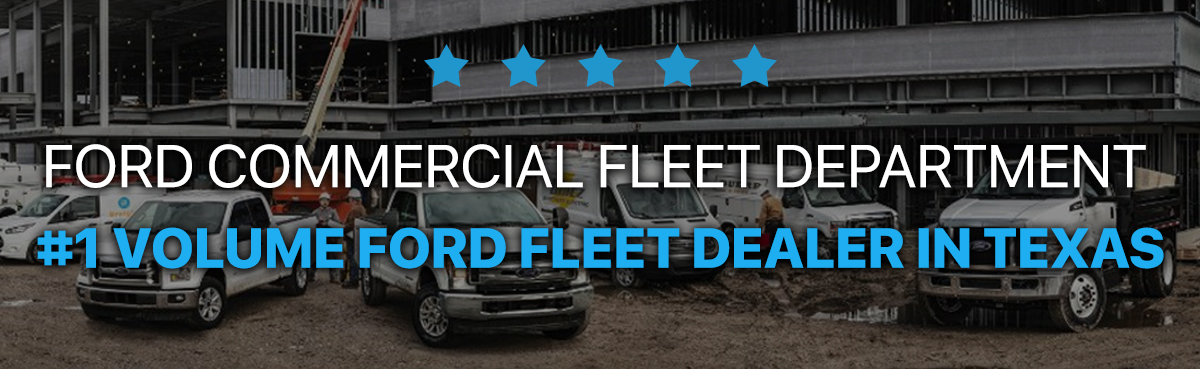 #1 Volume Ford Fleet Dealer In Texas