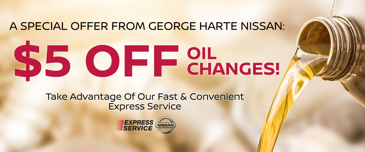 A Special Offer From George Harte Nissan: $5 Off Oil Changes!