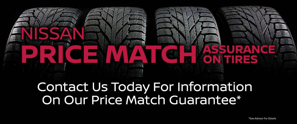 NISSAN PRICE MATCH ASSURANCE ON TIRES