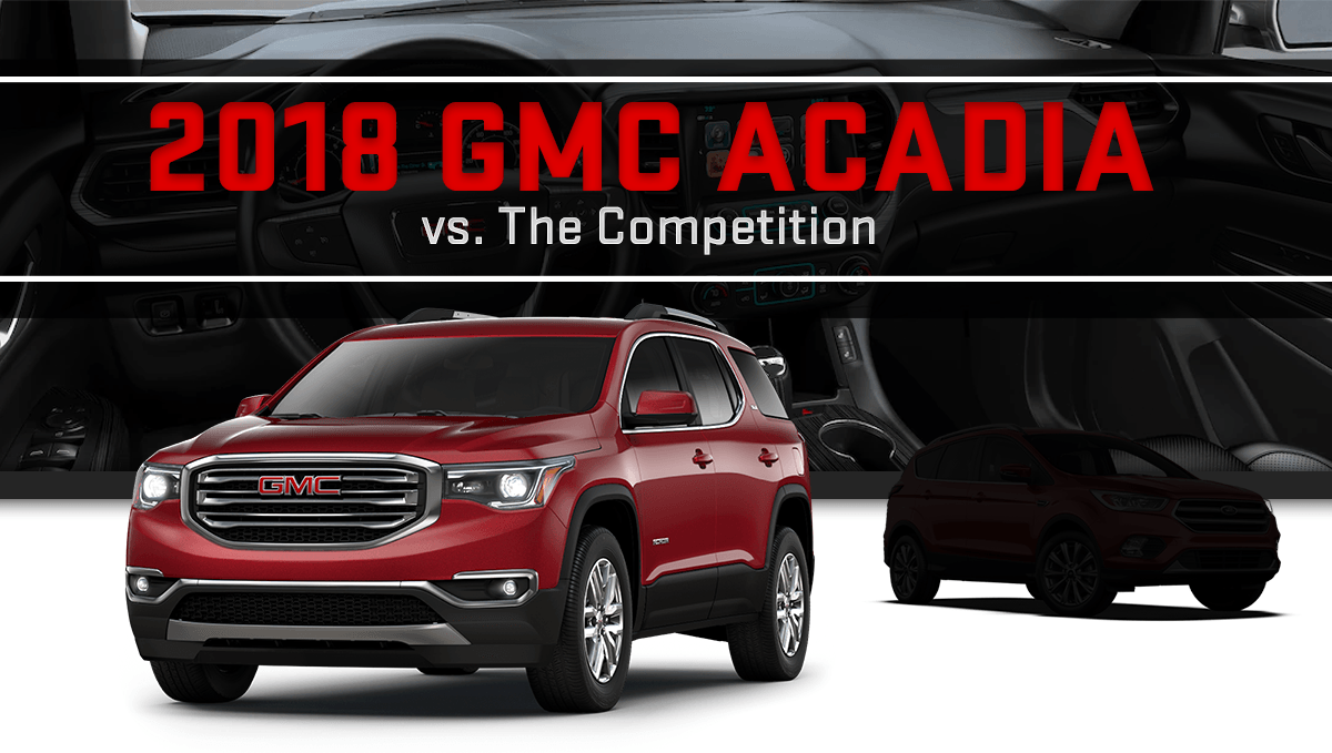 Compare the 2018 GMC Acadia in Greensboro, GA