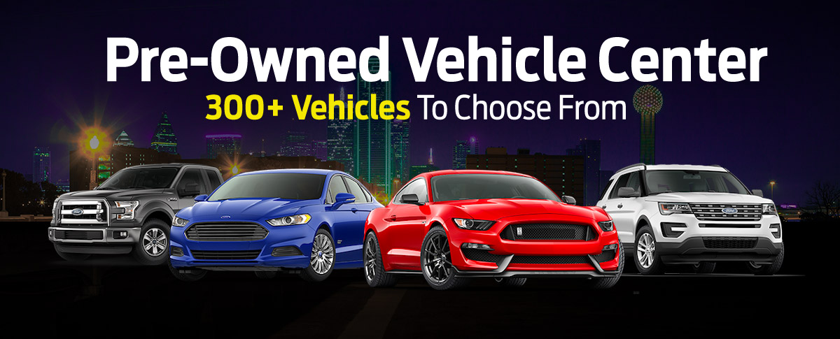Pre-Owned Vehicle Center 300+ Vehicles To Choose From Header